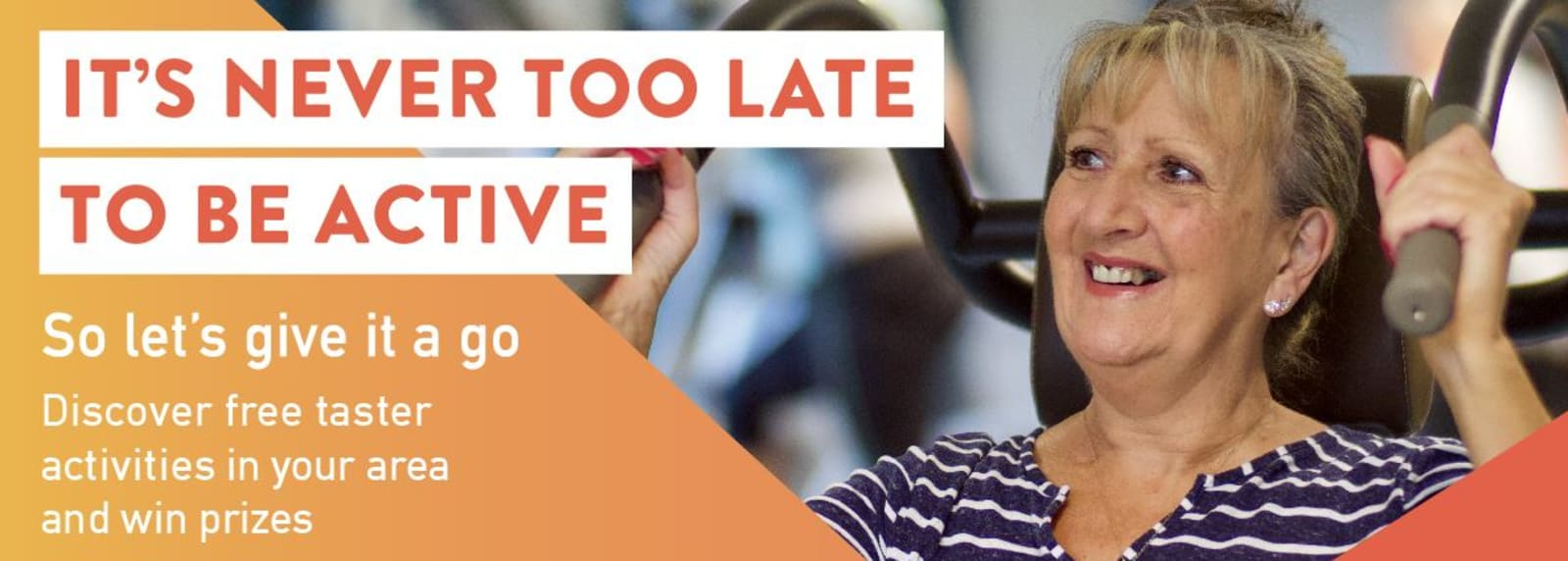 It's Never Too Late To Get Active